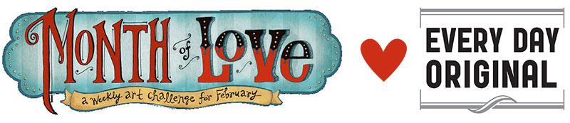 monthoflove loves every day original
